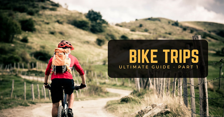 ultimate-guide-bike-trips-part-1-image