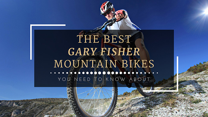 Discovering the Best Gary Fisher Mountain Bikes