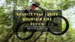 granite-peak-ladies-mountain-bike-review-feature