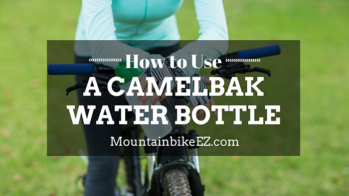 how-to-use-a-camelbak-feature